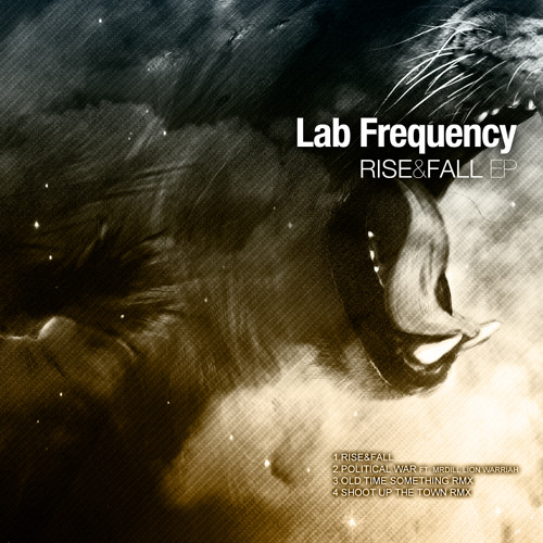Lab Frequency - Rise & Fall EP - 04 - Shoot Up The Town RMX