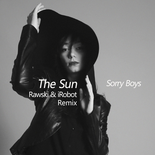 The Sun (Rawski & iRobot Remix)