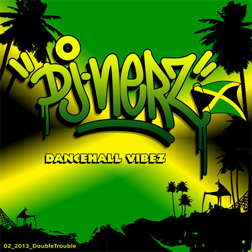 Dancehall Vibez 2013