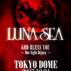 Luna Sea - I For You (Live 2007 One Night Dejavu - TV放映 Ver.)