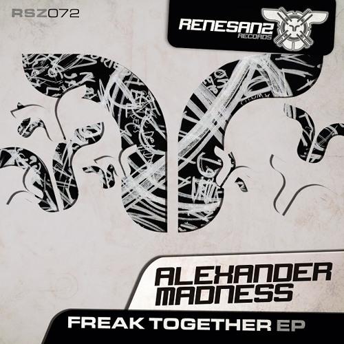 Alexander Madness - FreakOut (Original Mix) [Renesanz]