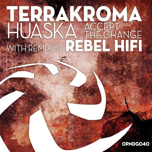 TERRAKROMA - Accept The Change (Bill Robin's B'ak'tun Base 20 Mix) SC PREVIEW