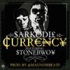 Sarkodie - Currency ft Stonebwoy (Prod by Magnom)