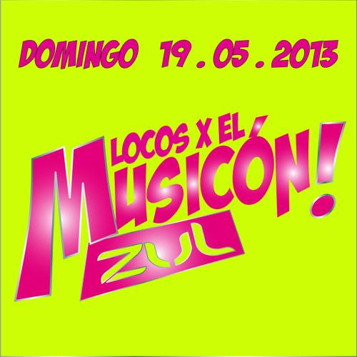 SESION PROMO LOCOS X EL MUSICON ZUL 19/05/2013 BY CARLOS PEREZ