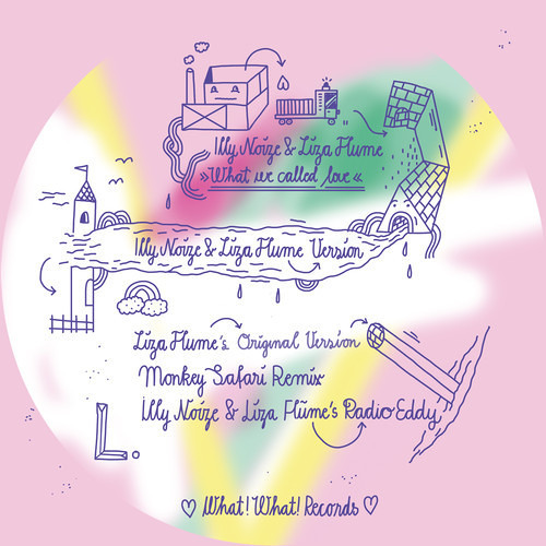 Illy Noize, Liza Flume - What We Called Love (Monkey Safari Remix)