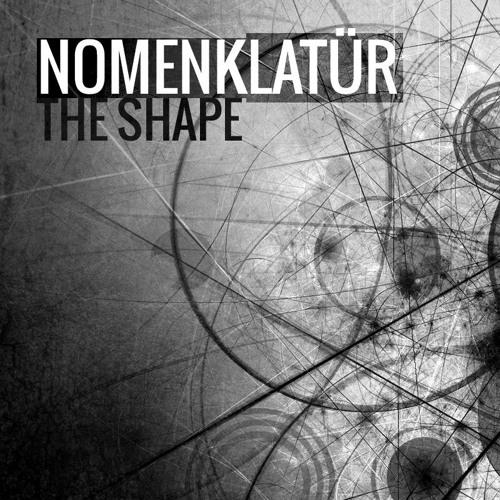 Nomenklatur - the shape ( Tekoff  Remix ) free Download link below!