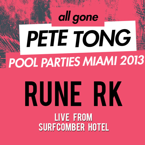 """Rune RK - Live at  """"All Gone Pete Tong"""" - Miami 2013"""