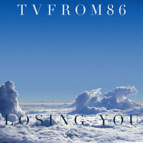TvFrom86 - Losing You (Xtrafunk Remix)