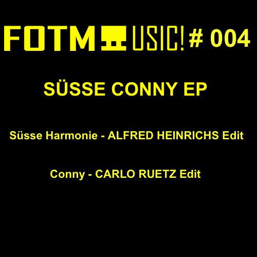 süsse harmonie - Alfred Heinrichs Edit (süße conny ep - fotm004)