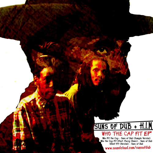 Who Fit the Cap - Suns of Dub (Sample Version) (FREE DOWNLOAD)