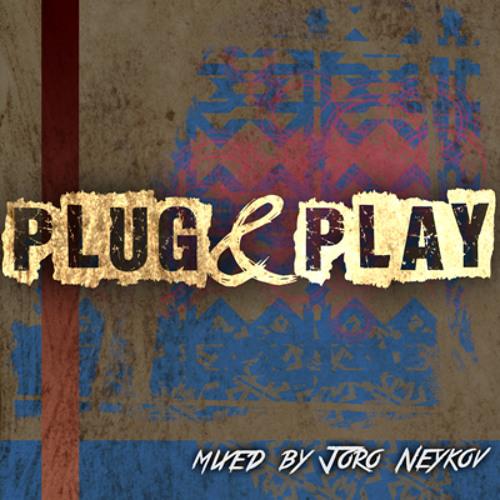 Joro Neykov - PLUG&PLAY March 2013