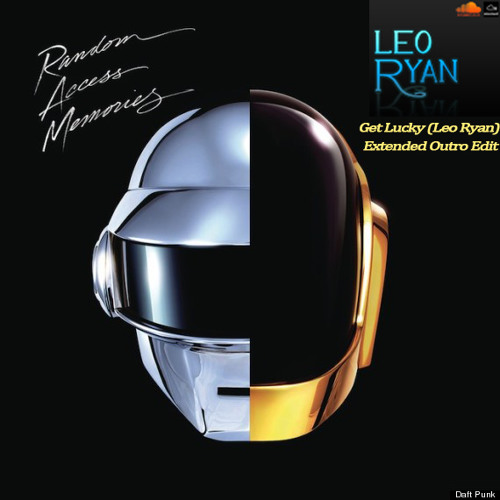 Daft Punk ft Pharell Williams and Nile Rodgers - Get Lucky (Leo Ryan Extended Outro Edit)