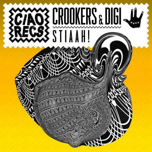 CROOKERS & DIGI - STIAAH! (Riddim Version)
