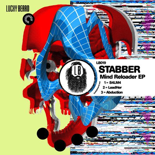Stabber - Mind Reloader EP (Teaser) - Out April 23rd