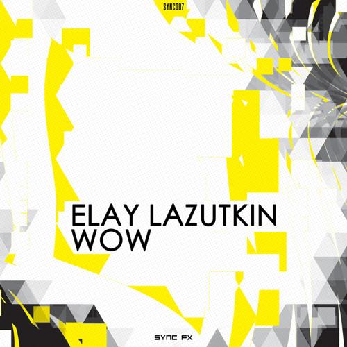 Elay Lazutkin - So Drunk (2013)