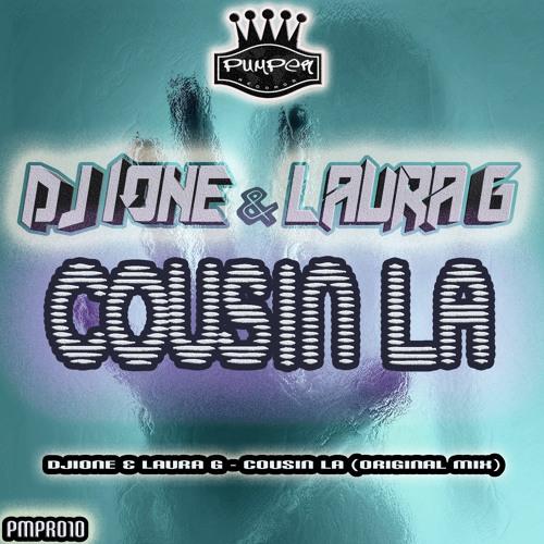 DJIONE&LAURAG - Cousin La ( original mix )  YA A LA VENTA