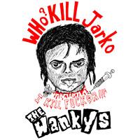 Who? Kill Jarko