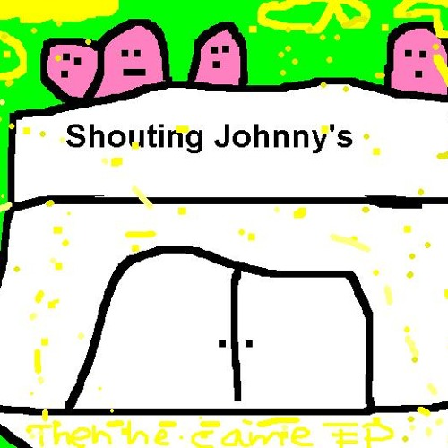 Have You Ever Seen Shouting Johnny