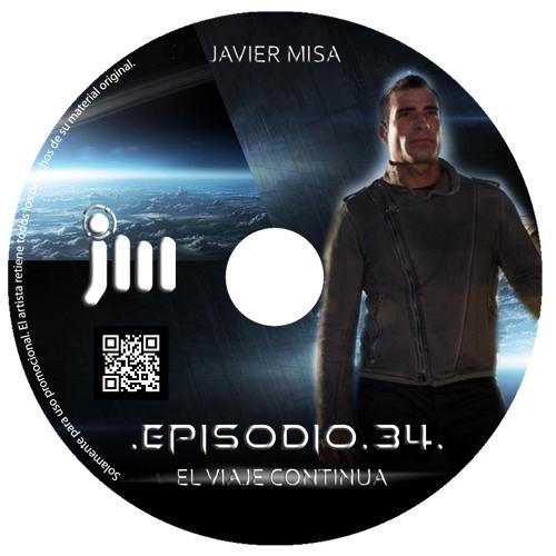 Javier Misa - Episodio 34. El viaje continúa