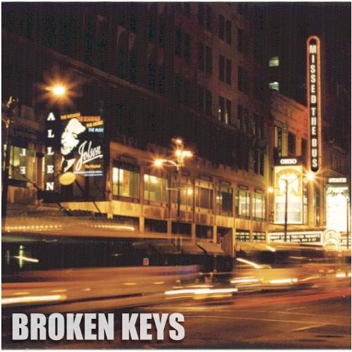 BROKEN KEYS - Missed The Bus