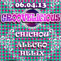Chichou & Alecto @ GROOVELICIOUS Felix Loungebar 6 04 '13