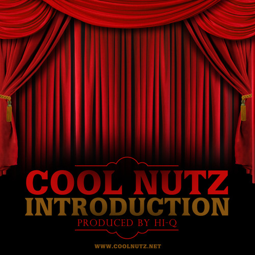 "Cool Nutz - Introduction - ""Bars Album Drops May 11th"""