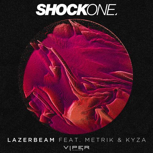 ShockOne - Lazerbeam (feat. Metrik & Kyza)