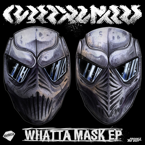 Cyberpunkers - Whatta Mask (Original Mix) Preview