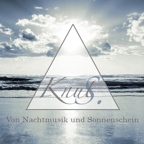 Knut S. - Von Nachtmusik und Sonnenschein