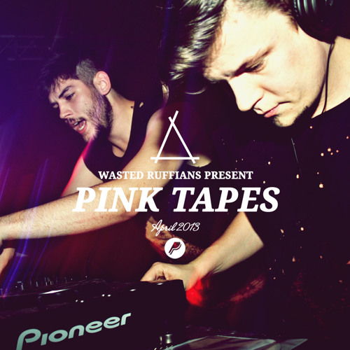 Pink Tape April 2013 by Wasted Ruffians