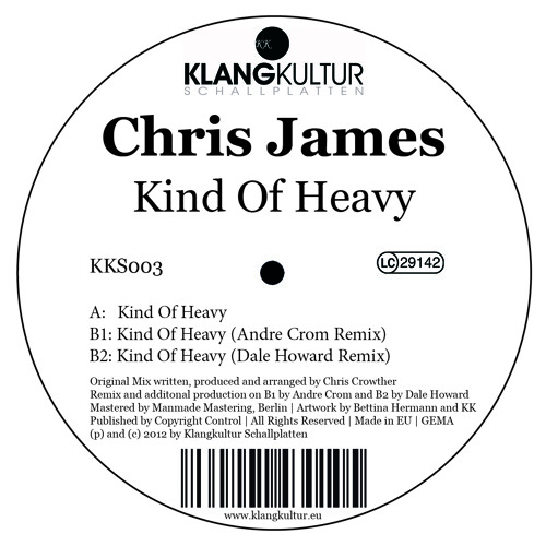 KKS 003 ||| Chris James - Kind of Heavy (Andre Crom Remix) - Cut
