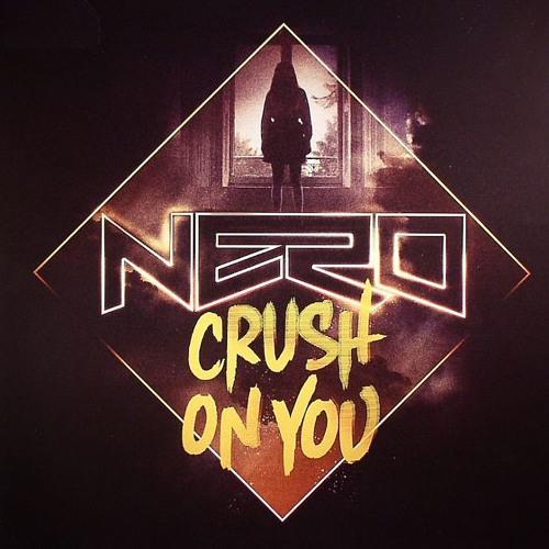 Nero  - Crush On You (Brusikiewicz Bootleg) *FREE DOWNLOAD*