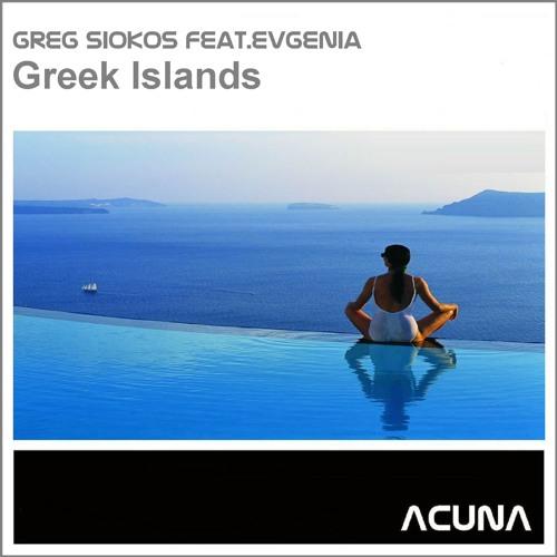 Greg SiokosFeat Evgenia- Greek Islands (Original mix)