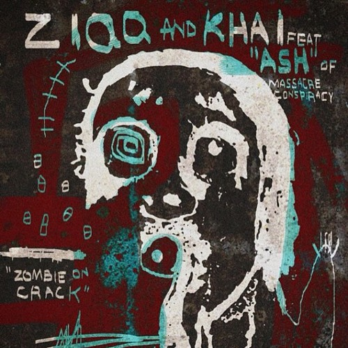 Ziqq and Khai feat. Ash mc16 - Zombie on crack