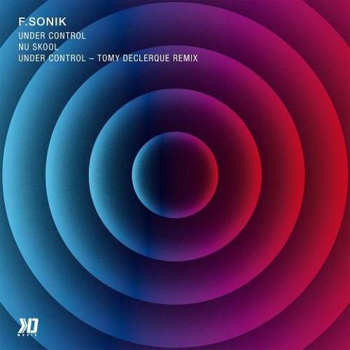F.Sonik - Under Control / KD Music