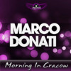 Marco Donati - Morning In Cracow (Original Mix)