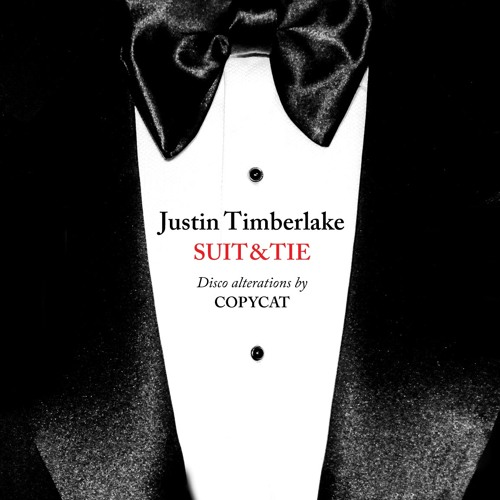 Justin Timberlake - Suit & Tie (A Copycat Remix) [MOVED]