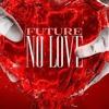Future No Love Mp3