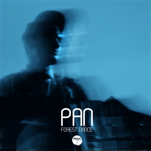 DCS:002 Pan - Forest Dance EP