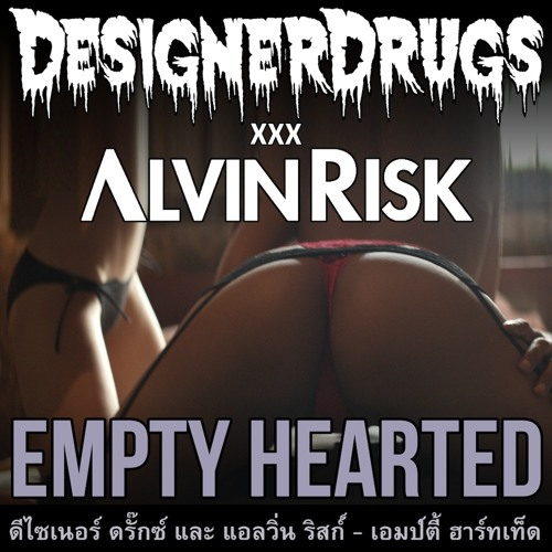 Designer Drugs and Alvin Risk - Empty Hearted (Ultra Records)