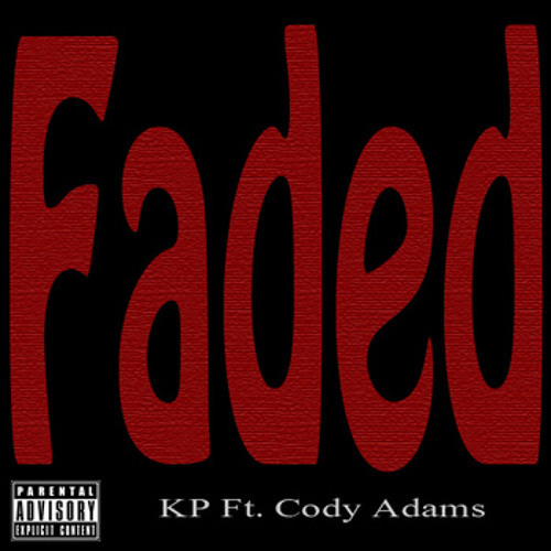 KP Feat. Cody Adams - Faded