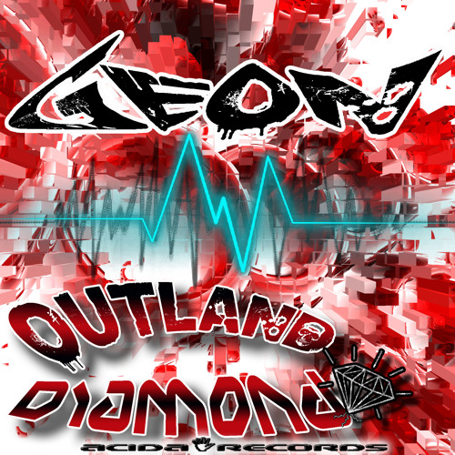 Geon - Outland (Original Mix) Release date :22/04/2013 OUT NOW!!!!!!!!!!