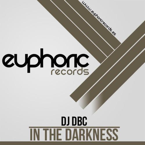(EUPDI 048) - DJ DBC - IN THE DARKNESS (PROMOTION STATUS)