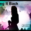 Bring It Back - Original Mix By Dj Zaken D