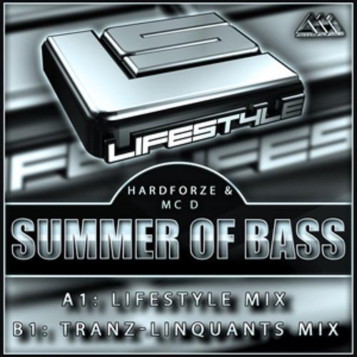 [LIFESTYLE009] Summer Of Bass (Tranz-Linquants Mix) - Hardforze & MC D