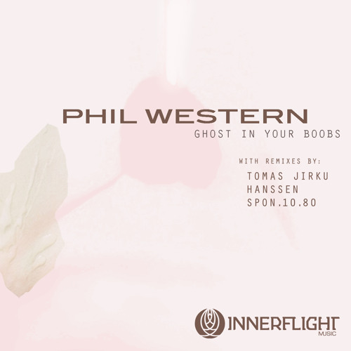 [REMIX] PHIL WESTERN - ' GHOST IN YOUR BED ' (SPON.10.80 remix) • OUT NOW on Innerflight Music!