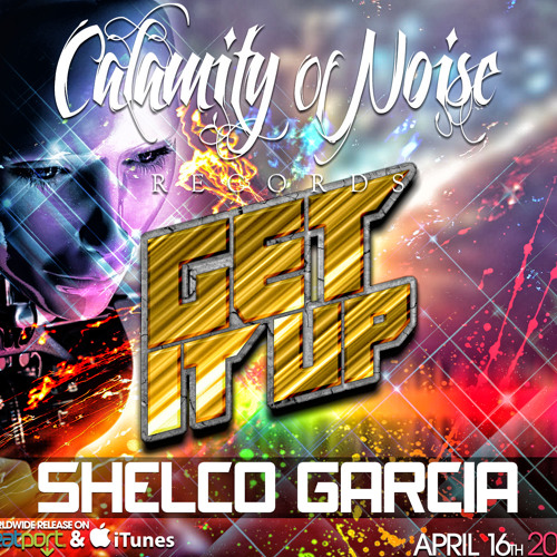 Shelco Garcia - Get It Up (Oscar Wylde & Vegas Banger Remix) OUT NOW ON C.O.N RECORDS