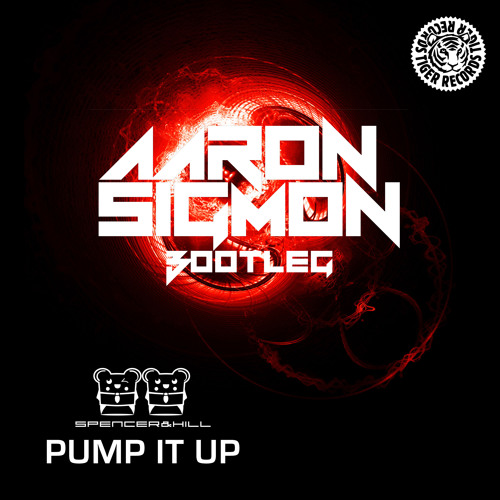 Spencer & Hill - Pump it Up (Aaron Sigmon Trap Bootleg)