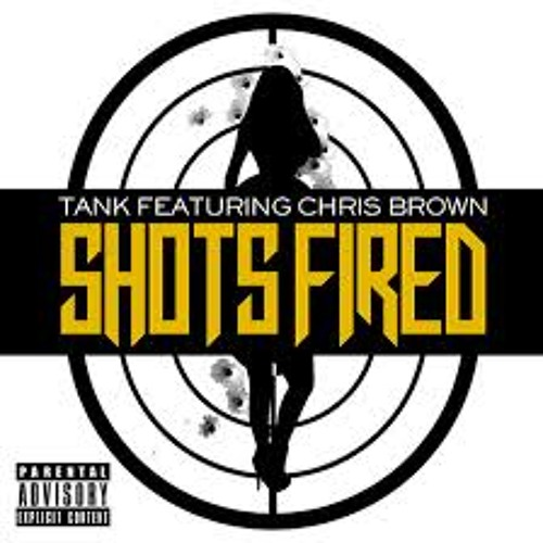 Tank Feat. Chris Brown & J. Valentine - Shots Fired