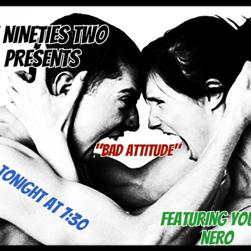 Bad Attitude Feat. Young Nero (Produced by Ric and Thadeous)